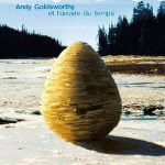 Andy Goldsworthy: Rios y Mareas
